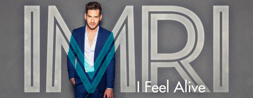 """Israel 2017: IMRI goes to Kiev with the song """"I Feel Alive""""."""