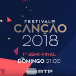 "Portugal: Tonight the first semifinal of ""Festival da Cançao 2018"""