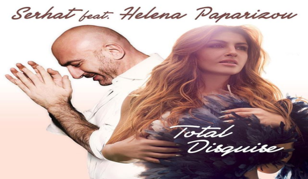 "Eurostars: Serhat and Elena Paparizou: An unexpected collaboration for ""Total Disguise"""
