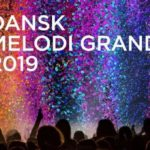 Denmark: Songs almost ready for the Dansk Melodi Grand Prix 2019