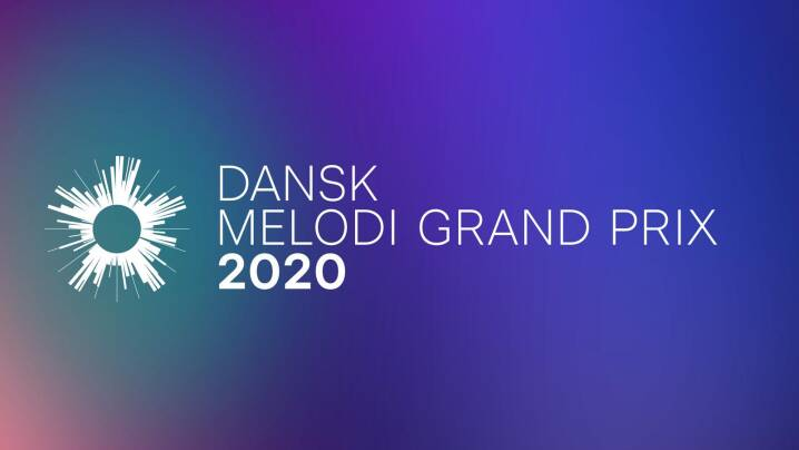 Denmark: Tonight the Dansk Melodi Grand Prix 2020 national final