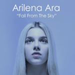 "Albania: Arilena Ara's new version of her Eurovision entry to be titled ""Fall From The Sky"""