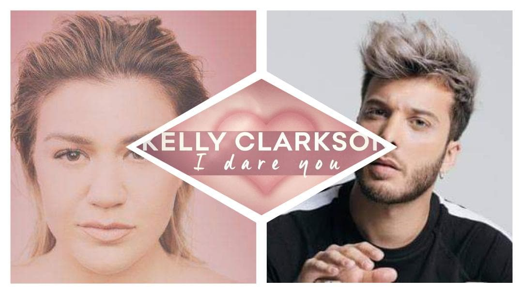"Kelly Clarkson joins forces with Blas Cantó in her new single ""I Dare you"""