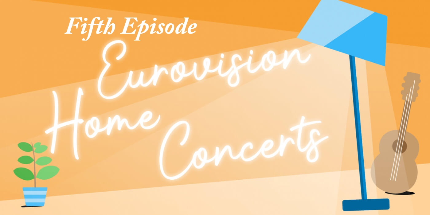 Eurovision Home Concerts: Seven new acts confirmed for the fifth episode