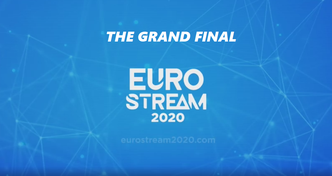 Tonight : Eurostream 2020 Grand final to take place